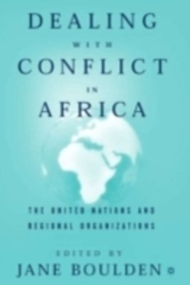 Dealing With Conflict in Africa