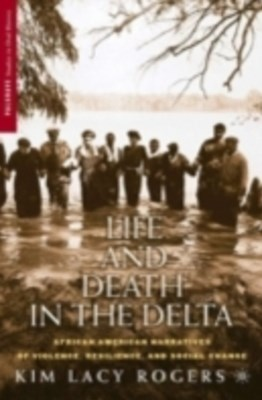 Life and Death in the Delta