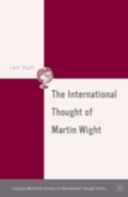 International Thought of Martin Wight