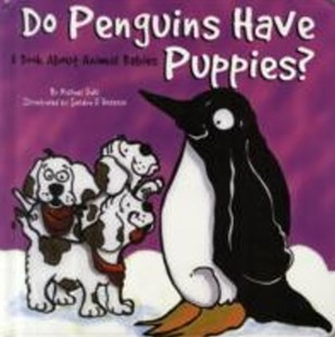 (ebook) Do Penguins Have Puppies? - Non-Fiction Animals