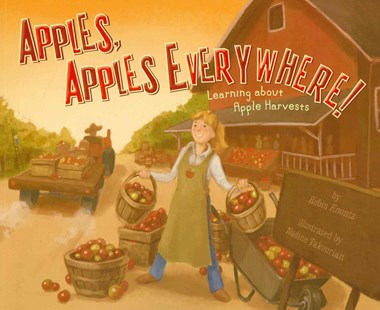 Apples, Apples Everywhere! by Robin Koontz, Nadine Takvorian, Terry Flaherty (9781404863880) - PaperBack - Non-Fiction Early Learning