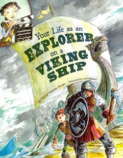Your Life As an Explorer on a Viking Ship by Thomas Kingsley Troupe, Jeffrey Ebbeler, Terry Flaherty, Glenn Kranking (9781404872523) - PaperBack - Non-Fiction History