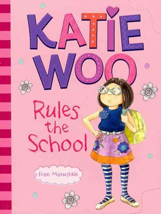 Katie Woo Rules the School