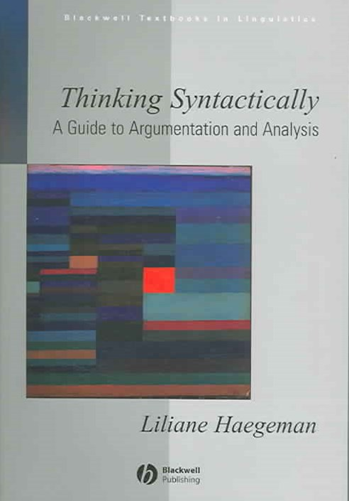 Thinking Syntactically - a Guide to Argumentation and Analysis