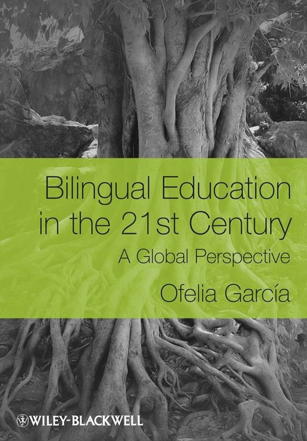 Bilingual Education in the 21st Century