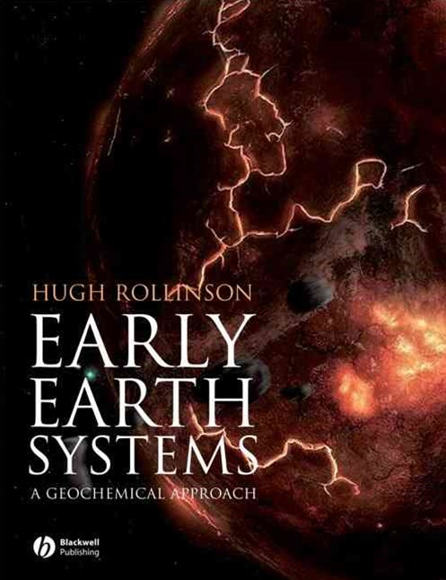 Early Earth Systems - a Geochemical Approach