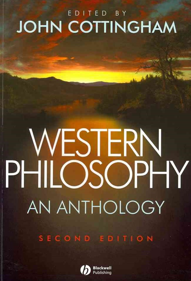 Western Philosophy - an Anthology 2E