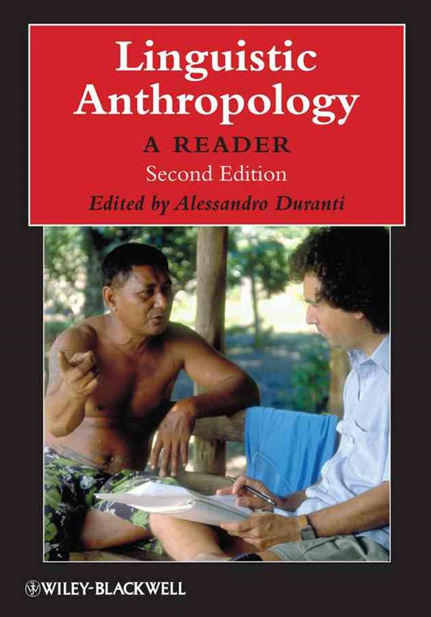 Linguistic Anthropology - a Reader 2E