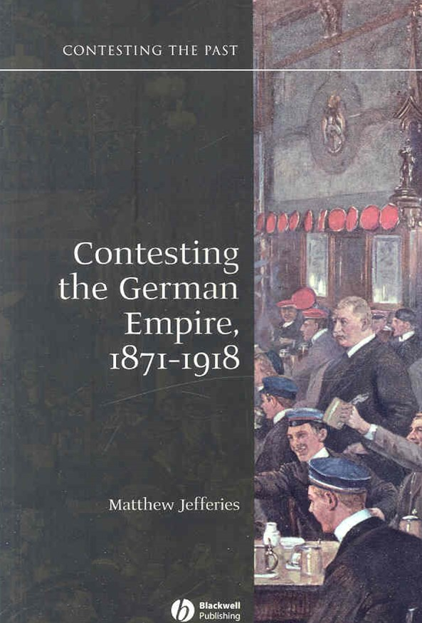 Contesting the German Empire 1871-1918