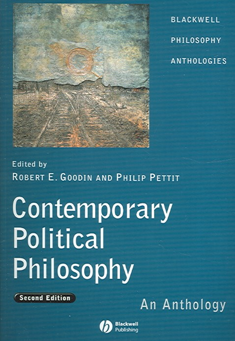 Contemporary Political Philosophy - an            Anthology 2E