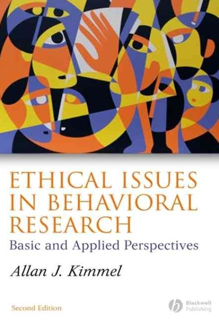 Ethical Issues in Behavioral Research 2E - Basic  and Applied Perspectives