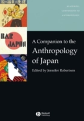 Companion to the Anthropology of Japan