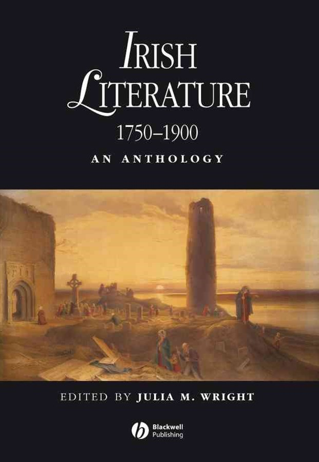 Irish Literature 1750-1900 - an Anthology