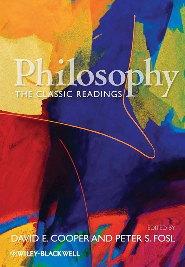 Philosophy - the Classic Readings