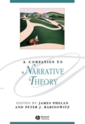Companion to Narrative Theory