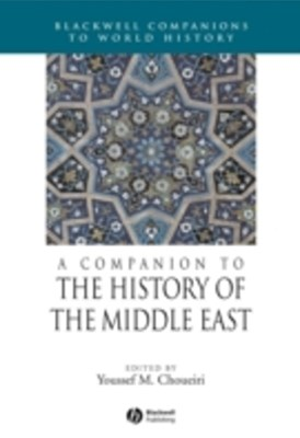Companion to the History of the Middle East