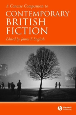 (ebook) A Concise Companion to Contemporary British Fiction