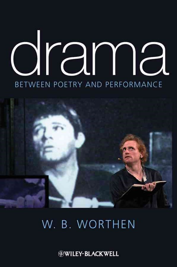 Drama - Between Poetry and Performance