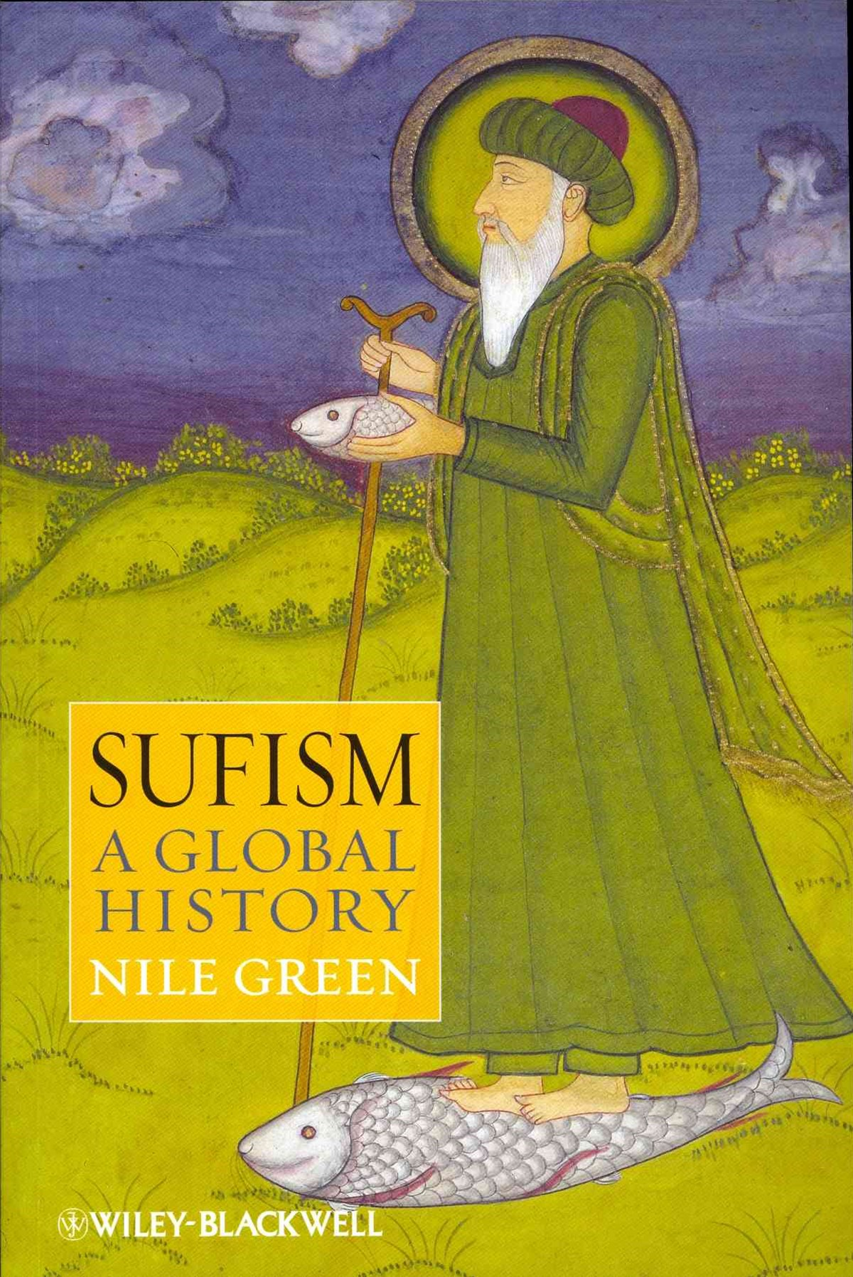 Sufism - a Global History