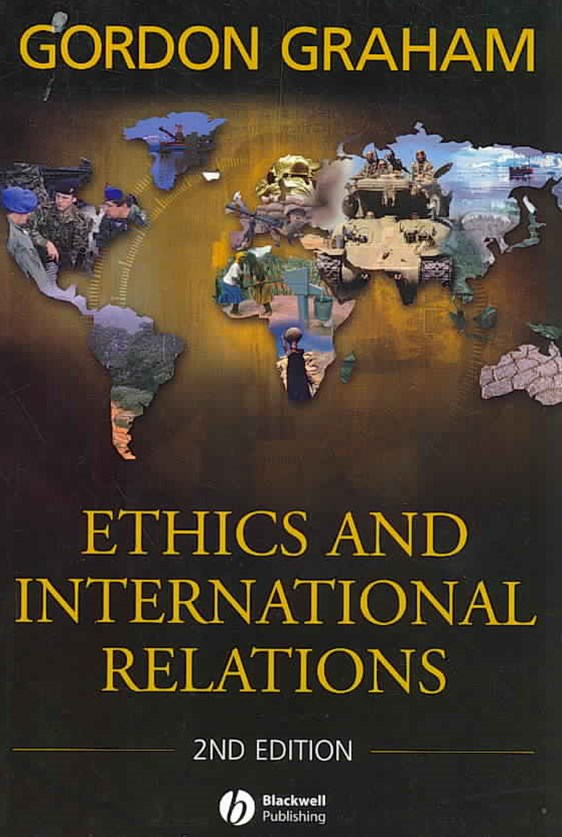 Ethics and International Relations 2E