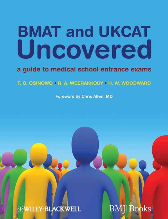Bmat and Ukcat Uncovered - a Guide to Medical     School Entrance Exams