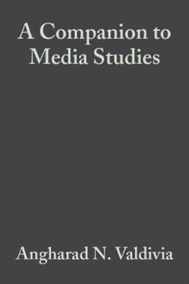 (ebook) A Companion to Media Studies