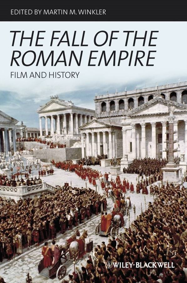 The Fall of the Roman Empire - Film and History