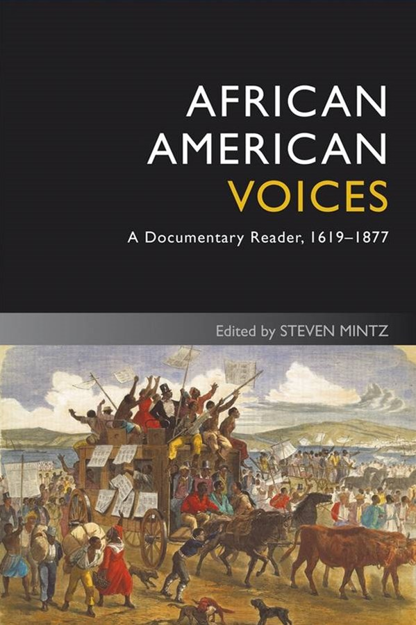African American Voices - a Documentary Reader,   1619-1877 4E