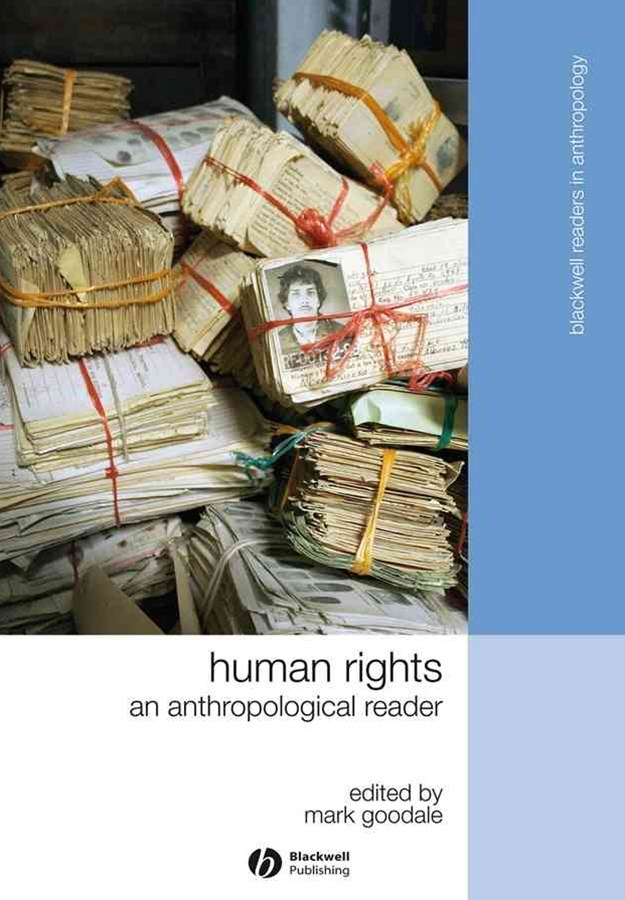 Human Rights - an Anthropological Reader