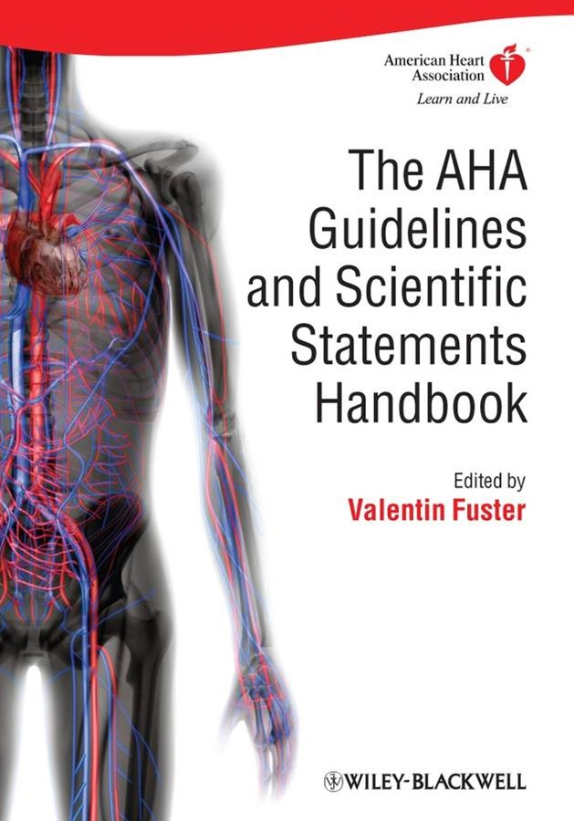 The Aha Guidelines and Statements Handbook