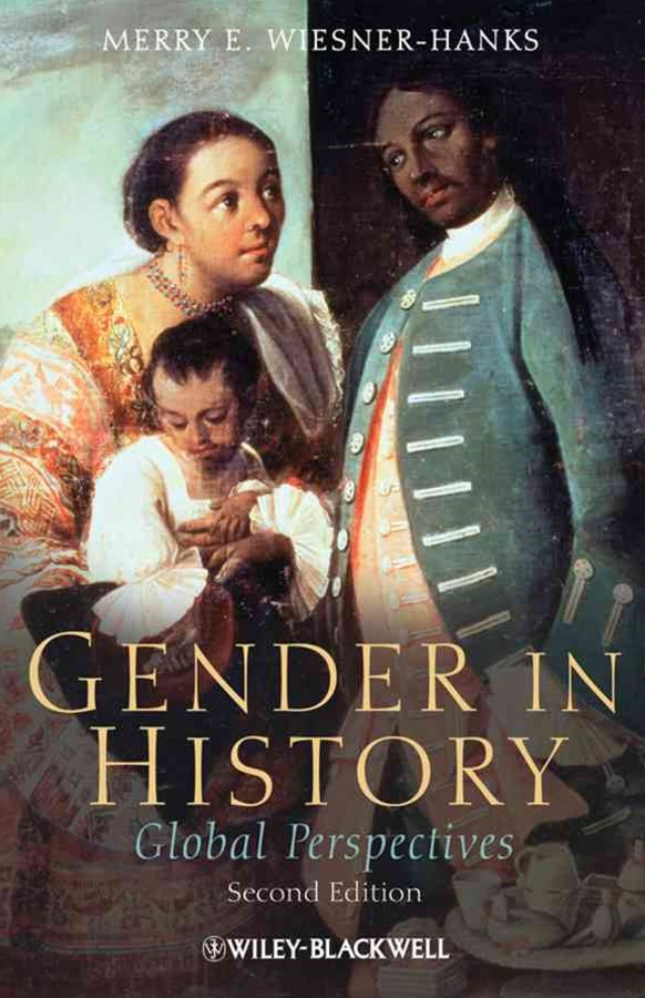 Gender in History - Global Perspectives 2E
