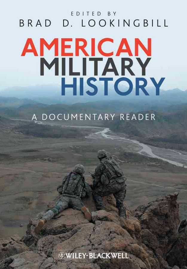 American Military History - a Documenatary Reader