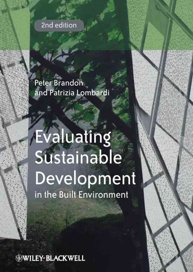 Evaluating Sustainable Development - in the Built Environment 2E