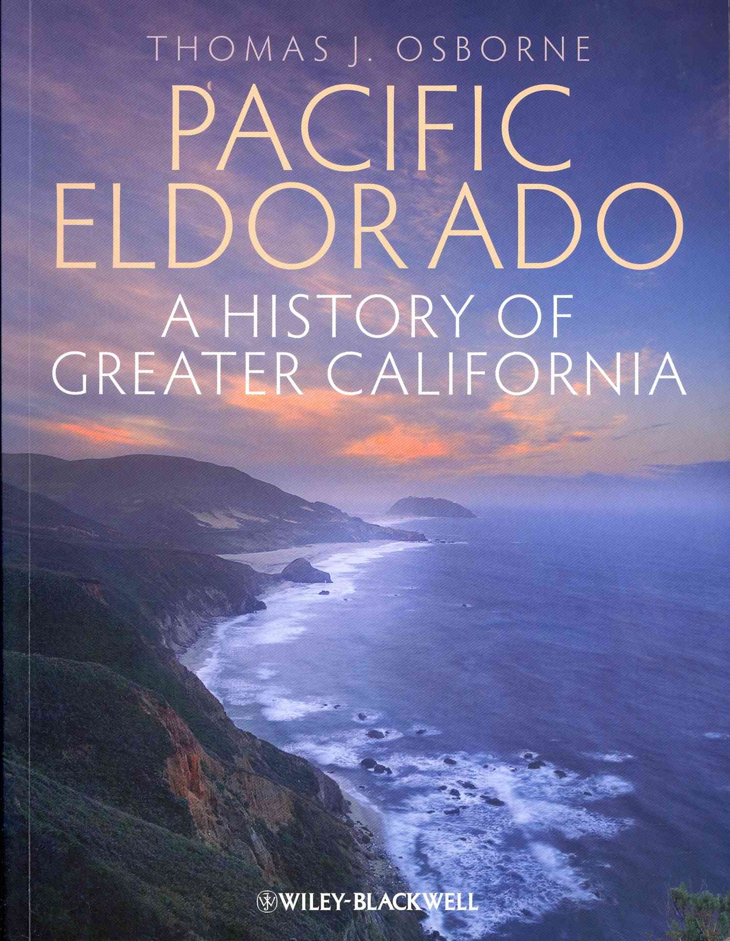Pacific Eldorado - a History of Greater California