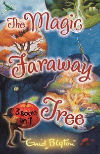 Magic Faraway Tree Collection by Enid Blyton, Enid Blyton (9781405240925) - PaperBack - Children's Fiction Classics