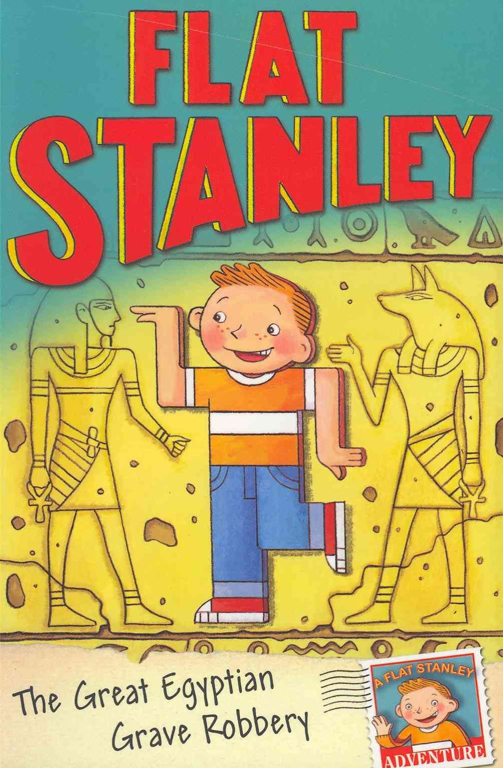 Jeff Brown's Flat Stanley: The Great Egyptian Grave Robbery