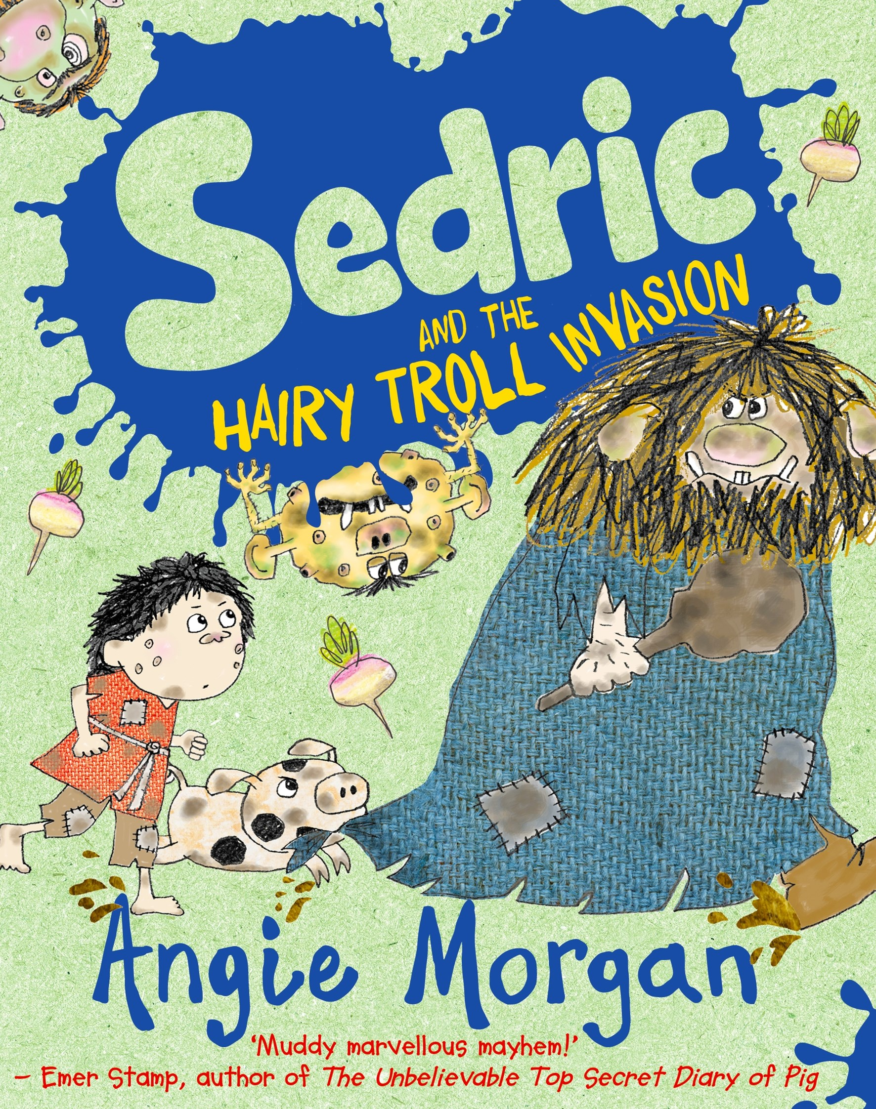 Sedric and the Hairy Troll Invasion