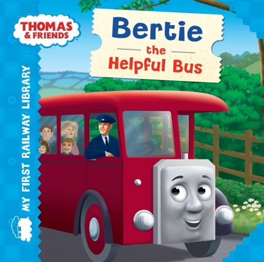 Thomas & Friends: My First Railway Library: Bertie the Helpful Bus
