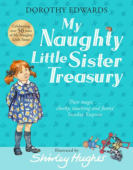 My Naughty Little Sister Treasurary