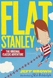 Flat Stanley by Jeff Brown, Rob Biddulph (9781405288101) - PaperBack - Children's Fiction Classics