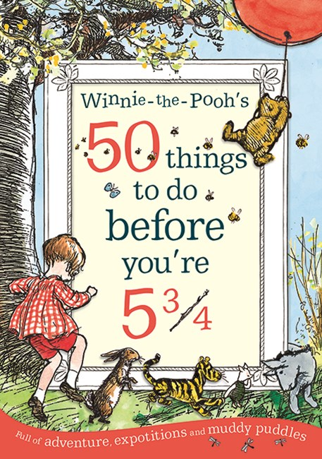 Winnie-the-Pooh: 50 Things to Do Before