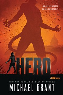 Hero by Michael Grant (9781405296052) - PaperBack - Children's Fiction