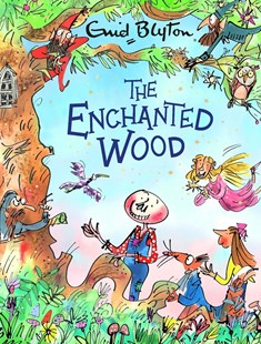 The Enchanted Wood Gift Edition by Enid Blyton (9781405296120) - PaperBack - Children's Fiction Classics