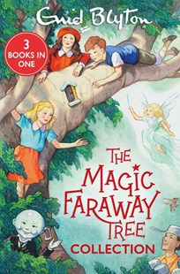 The Magic Faraway Tree Collection by Enid Blyton (9781405296977) - PaperBack - Children's Fiction Classics