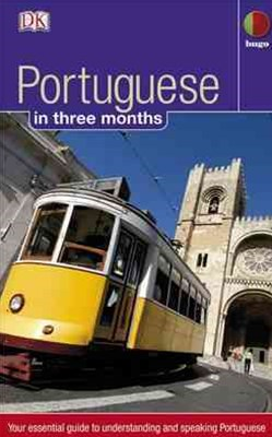 Portuguese: Hugo in Three Months
