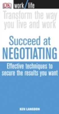 Work/Life: Succeed at Negotiating