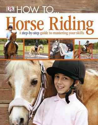 How To... Horse Riding