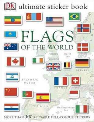 Flags Of The World: Ultimate Sticker Book