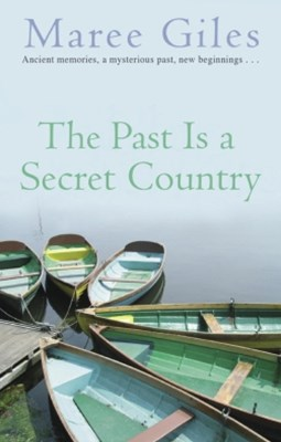The Past Is A Secret Country