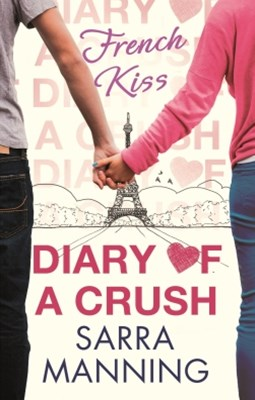 (ebook) Diary of a Crush: French Kiss